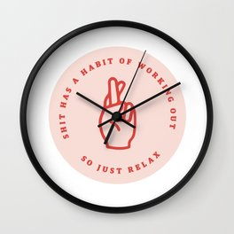 shit has a habit of working out Wall Clock