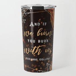 If we burn Travel Mug