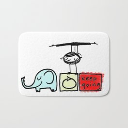 keep going Bath Mat