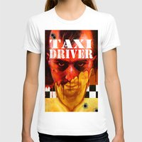 taxi driver T-shirts featuring Taxi Driver by ChrisNygaard