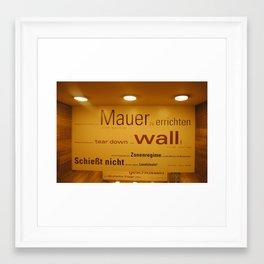 Tear down the Wall Framed Art Print
