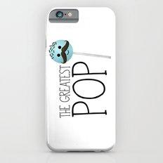 The Greatest Pop Slim Case iPhone 6s