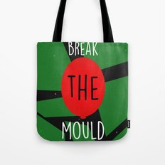 Break the Mould Tote Bag