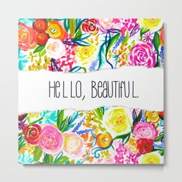 Neon Summer Floral + Hello Beautiful Metal Print
