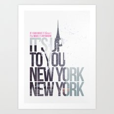 It's up to you [New York] Art Print