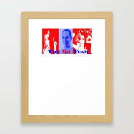 Eh Team! Framed Art Print