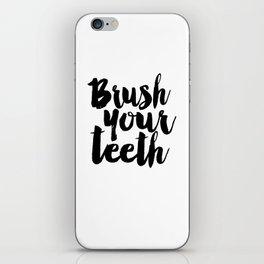 Brush Your Teeth Education Sign Nursery Typography Bathroom Decor Nursery Poster Printable Bathroom iPhone Skin
