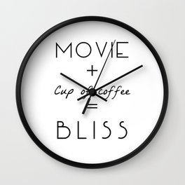 Movie + Cup of Coffee = Bliss Wall Clock