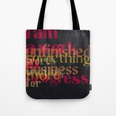 I am (a work in progress) Tote Bag