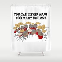 drums Shower Curtains featuring You Can Never Have Too Many Drums! by PhantomLiving
