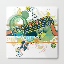 Know a New Freedom Metal Print
