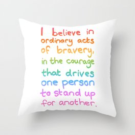 Ordinary Acts of Bravery - Divergent Quote Throw Pillow