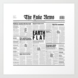 The Fake News Vol. 1, No. 1 Art Print