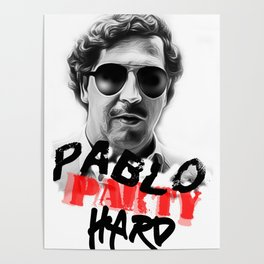 pablo escobar print Poster