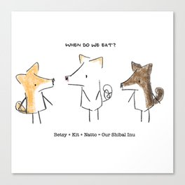 Our Shibal Inu - When do we eat? Canvas Print
