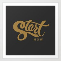 Start Now Art Print