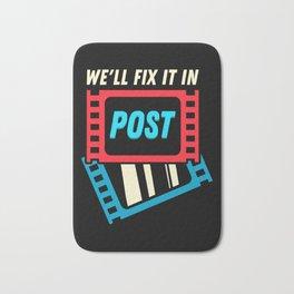 We'll Fix It In Post Bath Mat