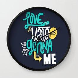 Love Me or Hate Me Wall Clock