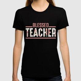 Blessed Teacher Flower Religious Teaching Educator T-shirt