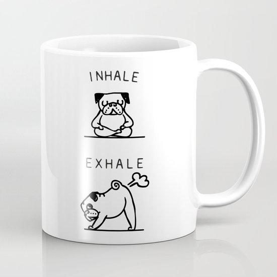 Inhale Exhale Pug Mug