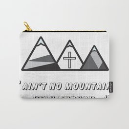 Geometric mountains, christian art, cross, 3 mountains, 3, ain't no mountain high enough qoute Carry-All Pouch