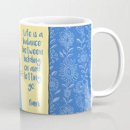 life is a balance ... Coffee Mug