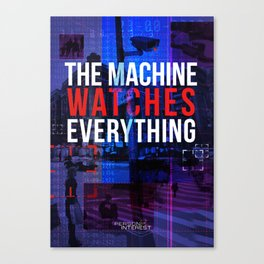 The machine watches everything Canvas Print