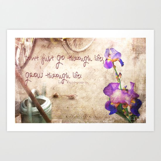 Grow trough Life Art Print