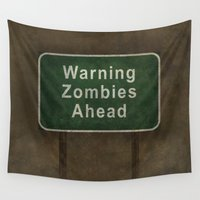 zombies Wall Tapestries featuring Warning Zombies Ahead by Bruce Stanfield