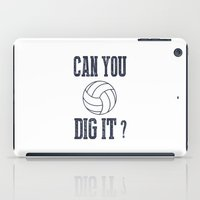 volleyball iPad Cases featuring Can You Dig It Volleyball by raineon