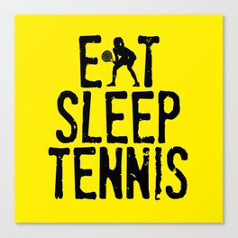 Eat Sleep Tennis Canvas Print