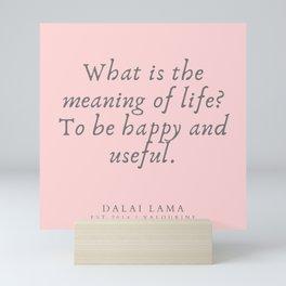 126 | Dalai Lama Quotes 190504 Mini Art Print