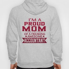I'M A PROUD ACCOUNTANT'S MOM Hoody