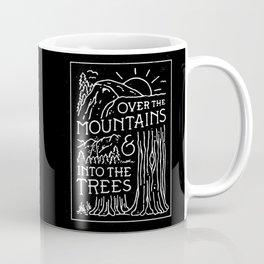 OVER THE MOUNTAINS (BW) Coffee Mug