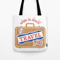 When In Doubt, Travel Tote Bag
