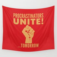 propaganda Wall Tapestries featuring Procrastinators Unite Tomorrow (Red) by CreativeAngel