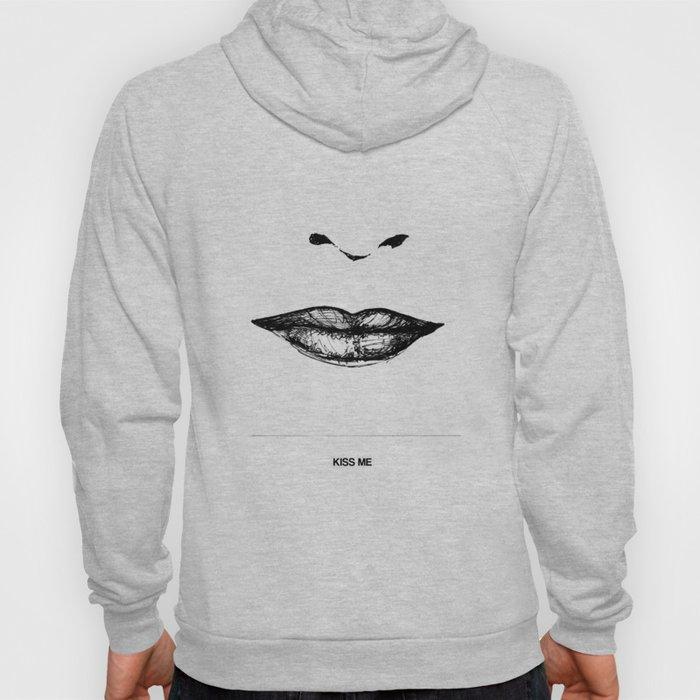 Kiss Me Hoody