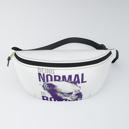 Being Normal Fanny Pack