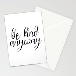 Be Kind Anyway, Inspirational Print, Motivational Quote, Wall Art Printable, Scandinavian Poster Stationery Cards