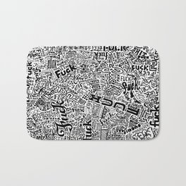 LOOK AT ALL THE FUCKS YOU DO NOT GIVE Bath Mat