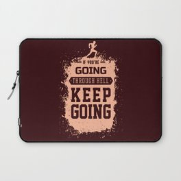 Lab No. 4 If You're Going Through Hell Winston Churchill Motivational Quote Laptop Sleeve