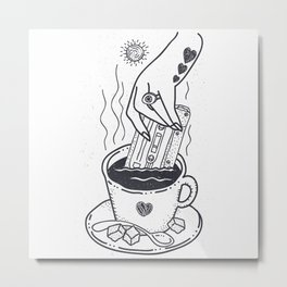 I Like My Coffee With a Taste of Good Music Metal Print