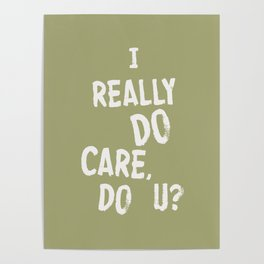 I Really DO Care, Do U? Poster