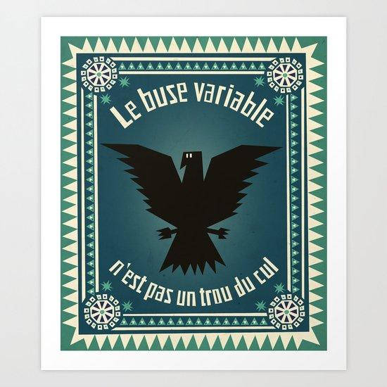 Le buse variable Art Print