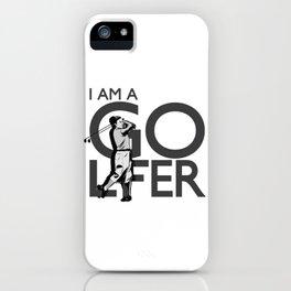 Golfer I'm A Golfer Fun Golfing iPhone Case