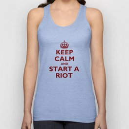 Keep Calm And Start A Riot Unisex Tank Top