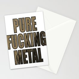 "Stay Fierce and liberated with this genre and metallic tee ""Pure Fucking Metal"" design Stationery Cards"