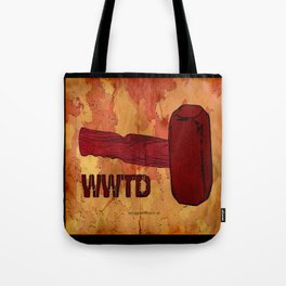 WWTD WHAT WOULD THOR DO – 057 Tote Bag