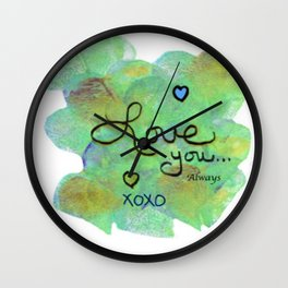 Love You Always Wall Clock
