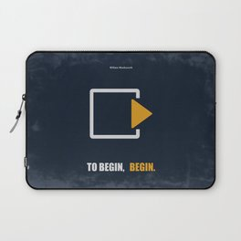 Lab No. 4 - To Begin,Begin Corporate Start-up Quotes Laptop Sleeve